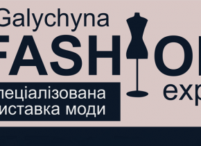"""GALYCHYNA FASHION EXPO"""
